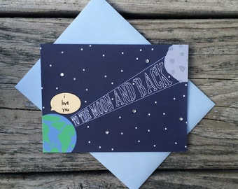 I Love You to the Moon and Back Love Greeting Card