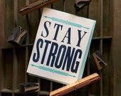 Stay Strong Wood Type Letterpress Card