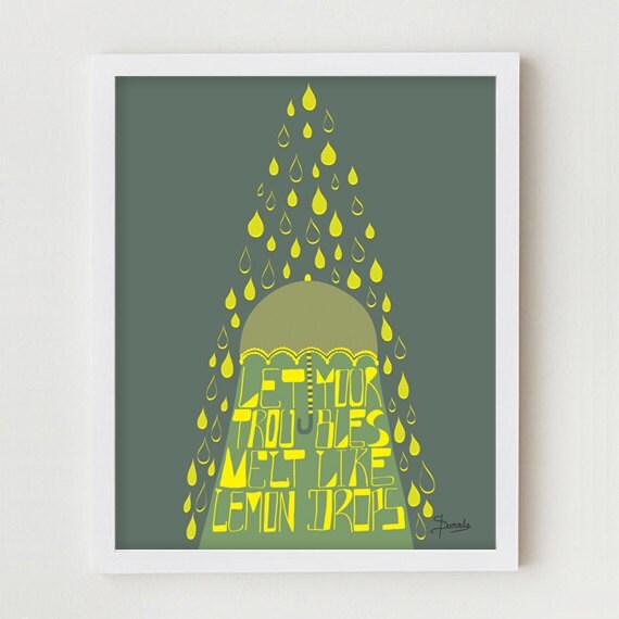 Positive Art, Positive Quote, Motivational Art Print, 11x14 Lemon Drops Inspirational Quote Poster, Inspiring Wall Decor