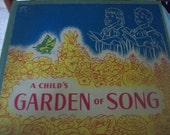 Vintage A Child's Garden of Song Book