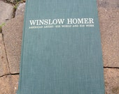 Vintage Book Winslow Homer American Artist: His World and Work by Albert Ten Eyck Gardner Vintage Art History Book