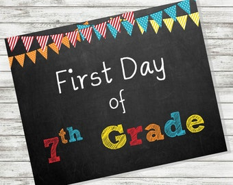 "BACK to SCHOOL SIGN - First Day of 7th Grade Sign - 8 x 10"" - Printable - Instant Download - Primary Colors - Chalkboard"