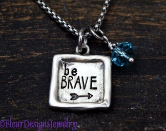 Be Brave Charm Necklace, Be Brave Jewelry, Motivational Jewelry, Inspirational Jewelry