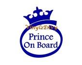 Prince On Board - Car Decal - Vinyl Car Decals, Window Decal, Signage, Prince Decal, Baby On Board