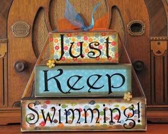 Just Keep Swimming Inspirational Sign, Encouragement Gift