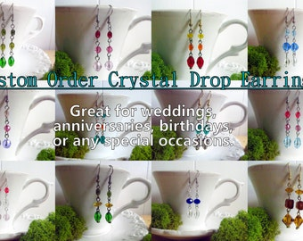 "Custom Crystal Drop Earrings - 2"" Dangle - You Pick the Colors"