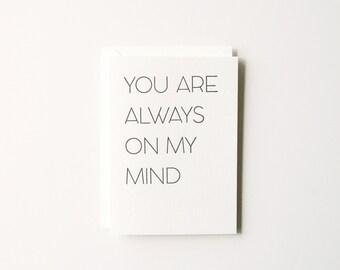 Always on My Mind - Letterpress Greeting Card