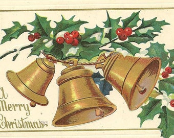 Trio of Gold Bells and Festive Red and Green Holly Embossed Vintage Christmas Postcard 1908
