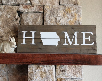 Iowa HOME, Reclaimed Wood Sign, IA Home Sign, Iowa Artwork, Rustic Iowa Sign, Wooden Iowa, Wood Iowa Sign, Iowa Wall Art, Iowa Plaque, gift