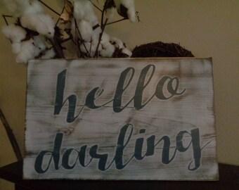 Hello Darling Sign, Darling Sign