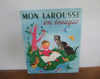 Mon Larousse En Images 1956 French Illustrated Dictionary for Children