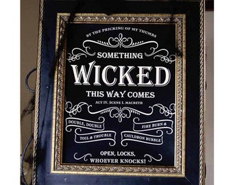 11x14 Something Wicked Sign by Loralee Lewis