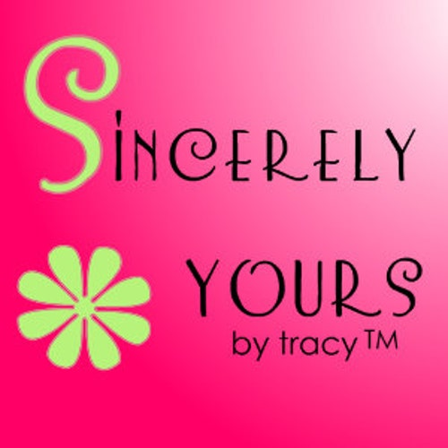 Sincerely Yours 123 by Tracy