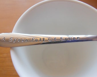 Sugar spoon, sugar bowl accessory, Hand Stamped Teaspoon