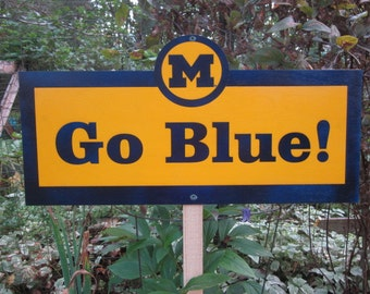 University of Michigan Sign - M Go Blue!