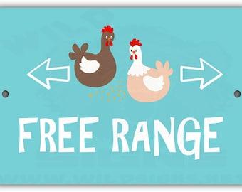Free Range Indoor/Outdoor Aluminum No Rust No Fade Sign