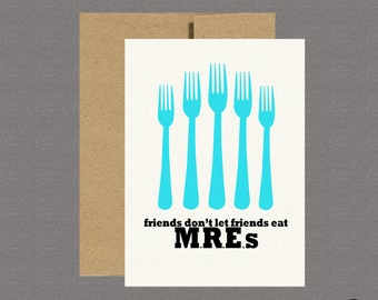 Military Greeting Card - MRE - Care Package, Boot Camp, Basic Training, Deployment, Military Card