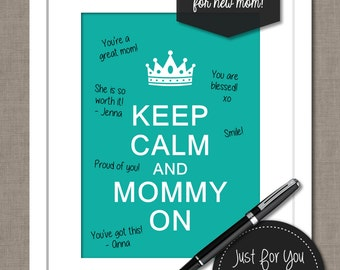 Baby Shower Gift Centerpiece Nursery Wall Art - Keep Calm and Mommy On - Tiffany Blue - YOU PRINT (Digital File) 8x10 Wall Art Poster Sign