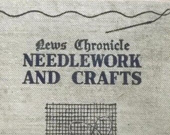vintage 1930s needlework book News Chronicle Needlework and Crafts, craft book