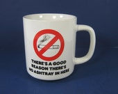 Vintage NO SMOKING Coffee MUG No Ashtray Cup Nonsmoker Gift