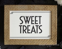 Sweet Treats Sign Perfect for Candy Bar, Dessert Station, Wedding Reception Love Treat - Fancy Signage Matching Art Deco Table Numbers SS10