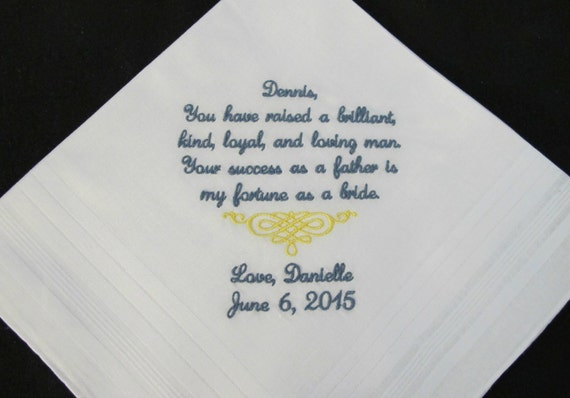Wedding Handkerchiefs Embroidered for the Father of the Groom. Use this verse or choose your own 40 words.