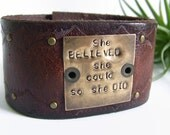 She Believed she could so she did- Hand Stamped Leather Cuff Bracelet- Brown Leather Cuff with embossed design and gold rivets
