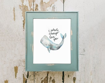 I Whale Always love you / Gray / Watercolor Print / Instant Download / Downloadable Art