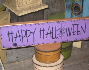"Primitive  Holiday Wooden Hand Painted Halloween Salem Witch Sign -  "" Happy Halloween ""  Country  Rustic Folkart"