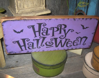 "Primitive  Holiday Wooden Hand Painted Halloween Salem Witch Sign -  "" HAPPY HALLOWEEN  "" Bats  Country  Rustic Folkart"