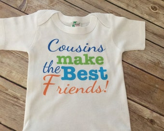 Cousins Best Friends One Piece or Shirt (Custom Text Colors/Wording)