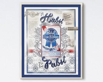 It Habst To Be Pabst - PBR Print - Beer Art - Bar Print - Pabst Blue Ribbon Painting - Beer Print - Kitchen Art - Beer Painting - Bar Art