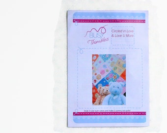Busy Thimbles Cot/Crib Quilt Pattern - Circled in Love and Love U More - 6 Page Instruction Booklet A5 for 2 Cot Quilt Patterns
