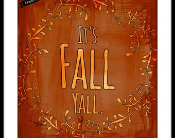 Fall/Autumn Printable- It's Fall Yall- 8x10 Instant Download