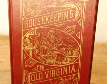 Vintage Cookbook Housekeeping in Old Virginia 1965 Reprint Red Gold Hardbound Book Collectible
