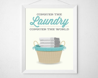 Laundry Room Decor Print - Conquer the laundry conquer the world - Modern minimal poster wall art washing wash room aqua teal clean washing