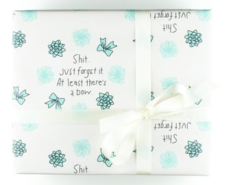 Funny Wrapping Paper, Funny Gift Wrap, Funny Giftwrap, Gift wrap birthday, birthday gift wrap, Fun Wrapping Paper, At Least There's A Bow