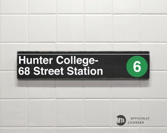 Hunter College-68 Street Station - New York City Subway Sign - Wood Sign