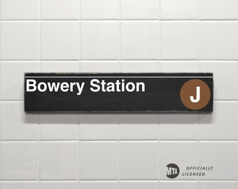 Bowery Station - New York City Subway Sign - Wood Sign