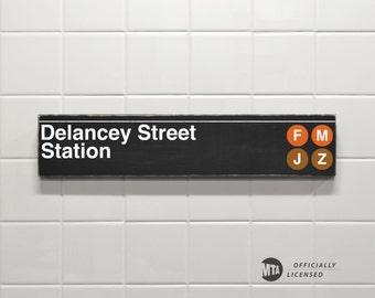 Delancey Street Station - New York City Subway Sign - Wood Sign
