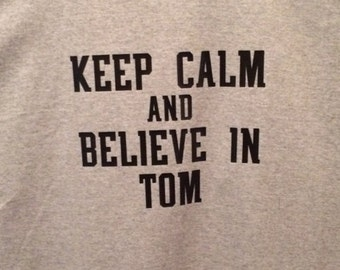 Keep Calm and Believe in Tom T-shirt New England Patriots Tom Brady QB 12