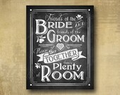 Printed Friends of the Bride Wedding seating sign - Chalkboard signage - 8x10 or 11x14 - with optional add ons