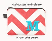 Add Embroidery One Letter or Monogram, Initials (for coin purses only) to your order, choose thread color and monogram style