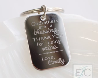 godfathers are a blessing engraved stainless steel key chain | personalized keychain