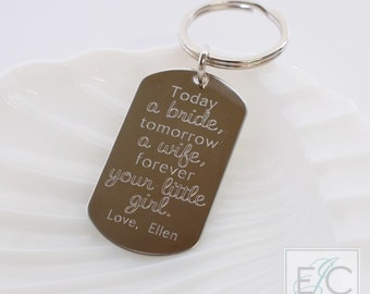 today a bride father's gift engraved stainless steel key chain | personalized dog tag keychain