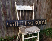 Gathering Room Wooden Sign with Distressed Decorative Routed Edge 5.5 x 36