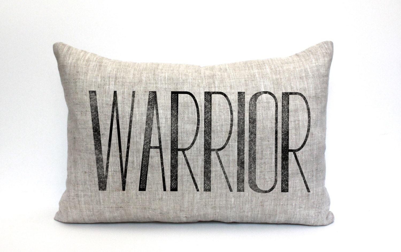 warrior pillow throw pillow word pillow phrase pillow
