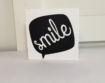 Smile Sign (little)