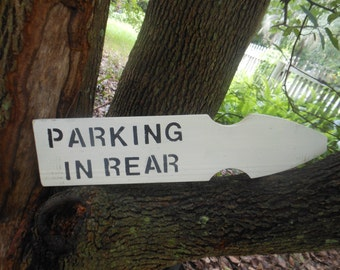 Parking In Rear  Rustic Wood Sign