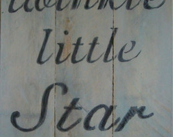 Twinkle, Twinkle, Little Star, Handpainted Wood Sign